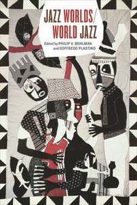 Jazz Worlds/World Jazz (inbunden)