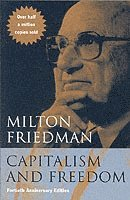 Capitalism and Freedom (h�ftad)