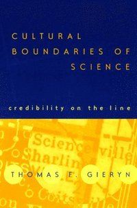 Cultural Boundaries of Science (h�ftad)