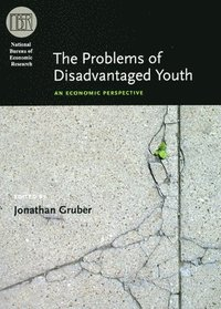 The Problems of Disadvantaged Youth (inbunden)