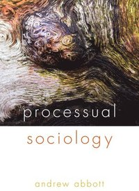 Processual Sociology (h�ftad)