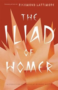 The Iliad of Homer (h�ftad)