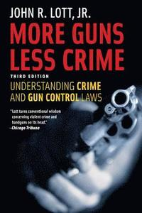More Guns, Less Crime (h�ftad)