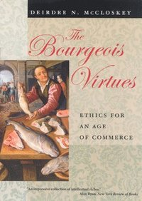 The Bourgeois Virtues (inbunden)