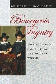 Bourgeois Dignity (inbunden)