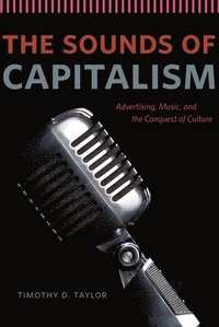 The Sounds of Capitalism (inbunden)