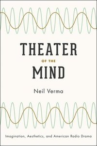 Theater of the Mind (inbunden)