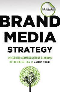 Brand Media Strategy (inbunden)