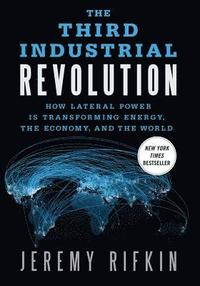 The Third Industrial Revolution (inbunden)