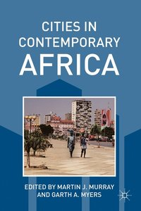 Cities in Contemporary Africa (h�ftad)