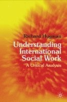 Understanding International Social Work (h�ftad)