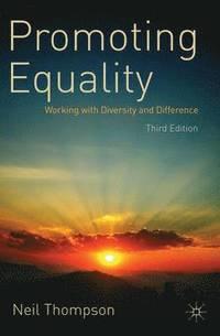 Promoting Equality (h�ftad)