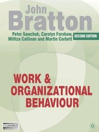 Work and Organizational Behaviour (h�ftad)