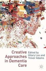 Creative Approaches in Dementia Care (häftad)