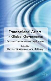 Transnational Actors in Global Governance (h�ftad)