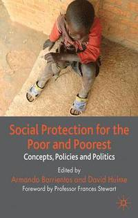 Social Protection for the Poor and Poorest