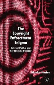 The Copyright Enforcement Enigma (inbunden)