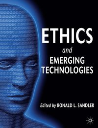 Ethics and Emerging Technologies (h�ftad)