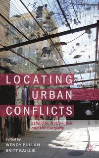 Locating Urban Conflicts (inbunden)