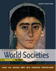 A History of World Societies: v. 1 To 1600 (h�ftad)