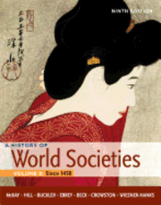 History of World Societies: v. 2 Since 1450 (inbunden)