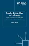 Popular Spanish Film Under Franco