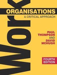 Work Organisations (h�ftad)
