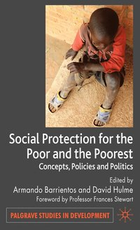 Social Protection for the Poor and Poorest (h�ftad)
