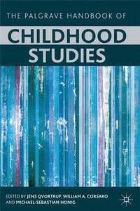 The Palgrave Handbook of Childhood Studies (h�ftad)