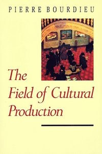 The Field of Cultural Production (e-bok)