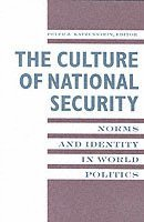 The Culture of National Security (h�ftad)