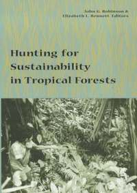Hunting for Sustainability in Tropical Forests (h�ftad)
