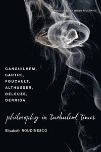 Philosophy in Turbulent Times (h�ftad)