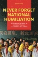 Never Forget National Humiliation (h�ftad)