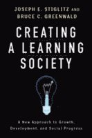Creating a Learning Society (inbunden)