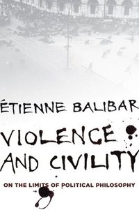 Violence and Civility (h�ftad)