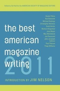 The Best American Magazine Writing (h�ftad)