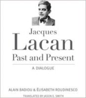 Jacques Lacan, Past and Present (h�ftad)