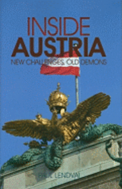 Inside Austria: New Challenges, Old Demons (inbunden)