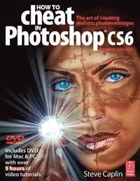 How To Cheat In Photoshop CS6 Book/DVD Package ()