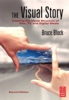 The Visual Story: Creating the Visual Structure of Film, TV and Digital Media 2nd Edition (h�ftad)