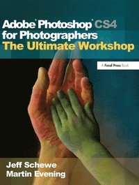 Adobe Photoshop CS4 for Photographers: The Ultimate Workshop Book/DVD Package (h�ftad)