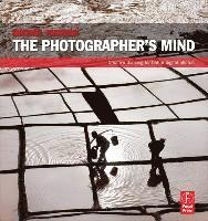 The Photographer's Mind (h�ftad)
