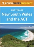 Rough Guides Snapshot Australia: New South Wales and the ACT