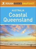 Rough Guides Snapshot Australia: Coastal Queensland