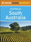 Rough Guides Snapshot Australia: South Australia