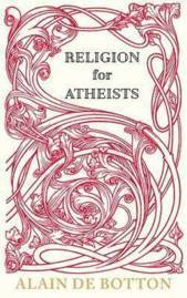 Religion For Atheists (h�ftad)