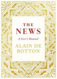 The News: A User's Manual (h�ftad)