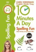 10 Minutes a Day Spelling Fun: Ages 5-7