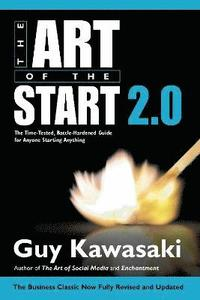 Art of the Start 2.0 (inbunden)